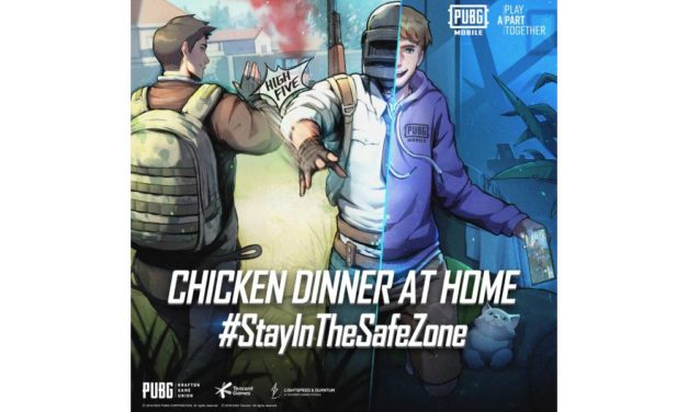 "PUBG MOBILE LAUNCHES ""CHICKEN DINNER AT HOME"" CAMPAIGN IN SUPPORT OF WORLD HEALTH ORGANIZATION'S #PLAYAPARTTOGETHER INITIATIVE"