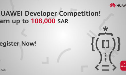 Huawei launches the Huawei Developer Competition in the MEA region