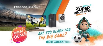 Hisense Super Brand Week – Get ready for the big game!
