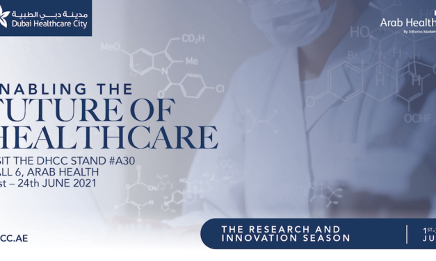 Dubai Healthcare City To Weigh Into Arab Health 2021 With 'Research & Innovation' Focus