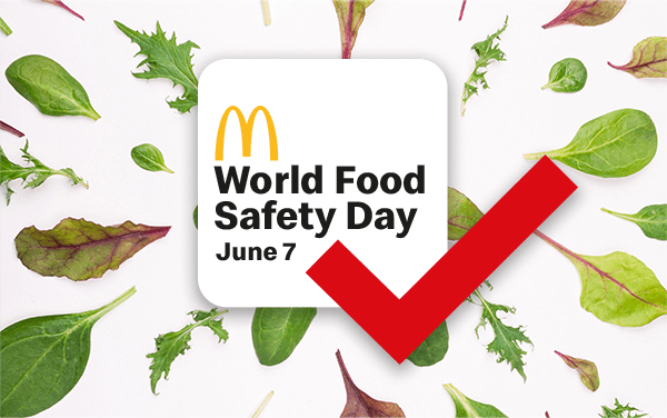 McDonald's Highlights the Importance of Food Safety to Mark the UN day